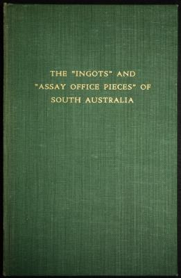"The ""Ingots"" and ""Assay Office"" Pieces of South Australia - J. Hunt Deacon"